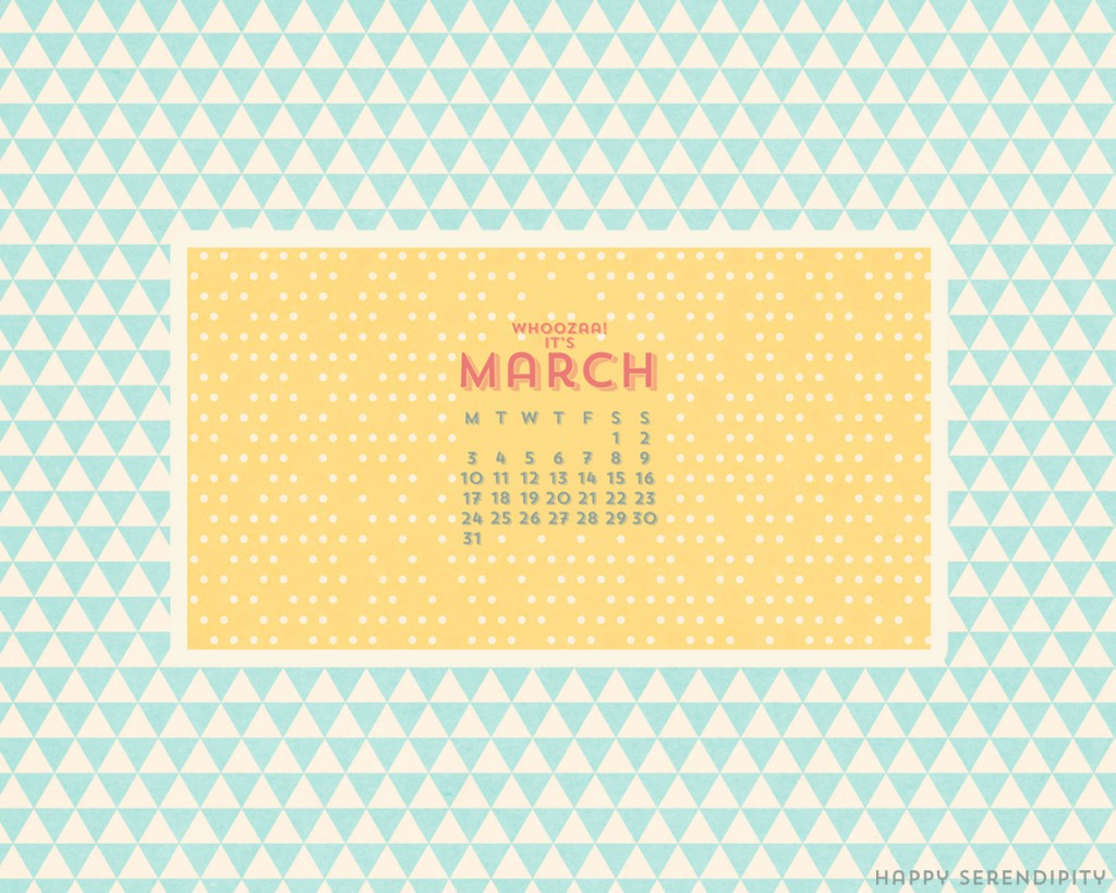 march desktop wallpaper_happy serendipity_desktop wallpaper_desktop background