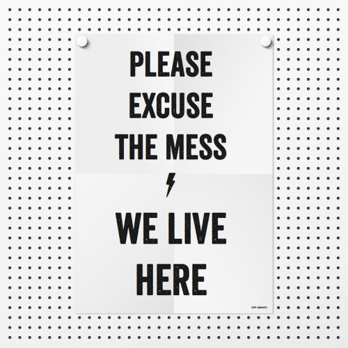 excuse the mess, free printable, freebie, wand deko, printable poster