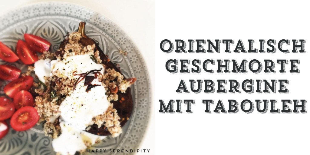 ottolenghi jerusalem, geschmorte aubergine mit tabouleh rezept, happy serendipity lieblingsrezept, familienkochbuch