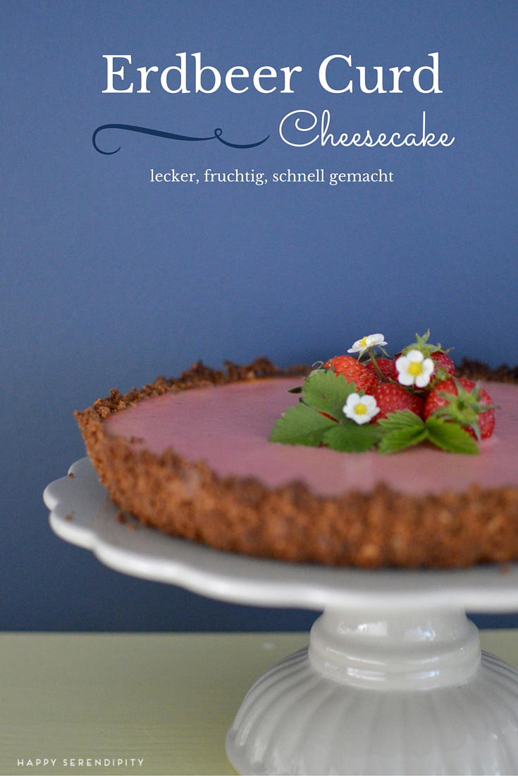 Erdbeer Curd Cheesecake Rezept gebacken von Happy Serendipity