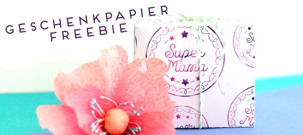 {freebie} geschenkpapier für die supermutti