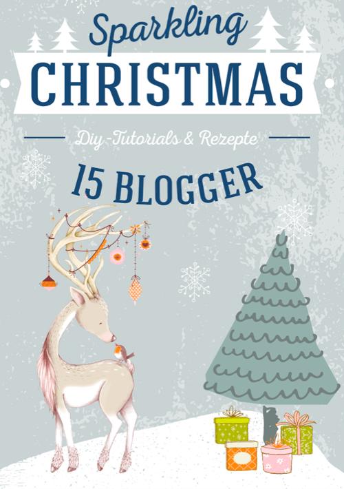 das sparkling christmas blogger ebook von happy serendipity und 14 weitern bloggern