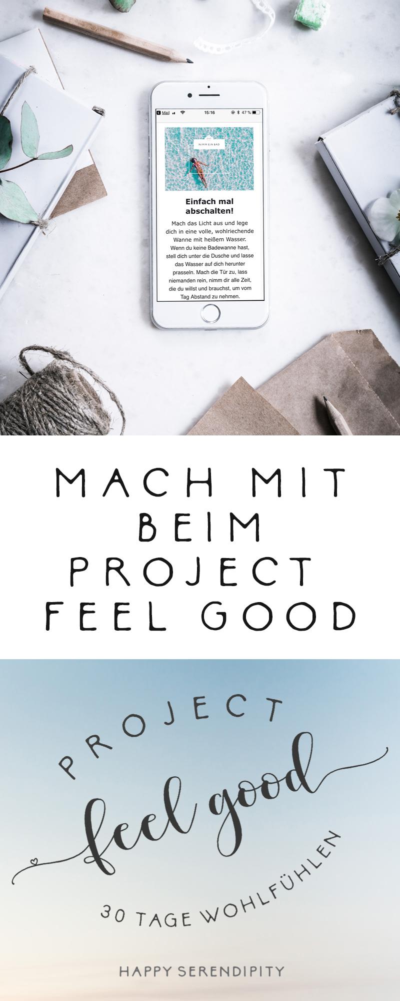Mach mit beim Project Feel Good bei Happy Serendipity