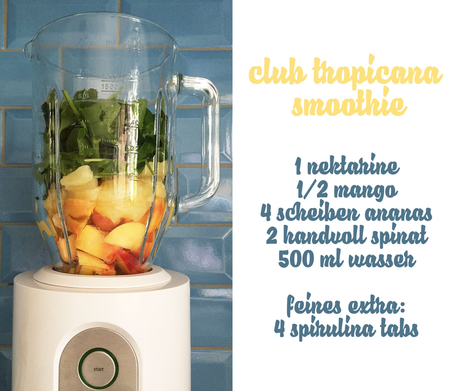 smoothielicious, green smoothie, club tropicana green smoothie rezept, #jetztaberwegmitdemspeck, green smoothie rezept