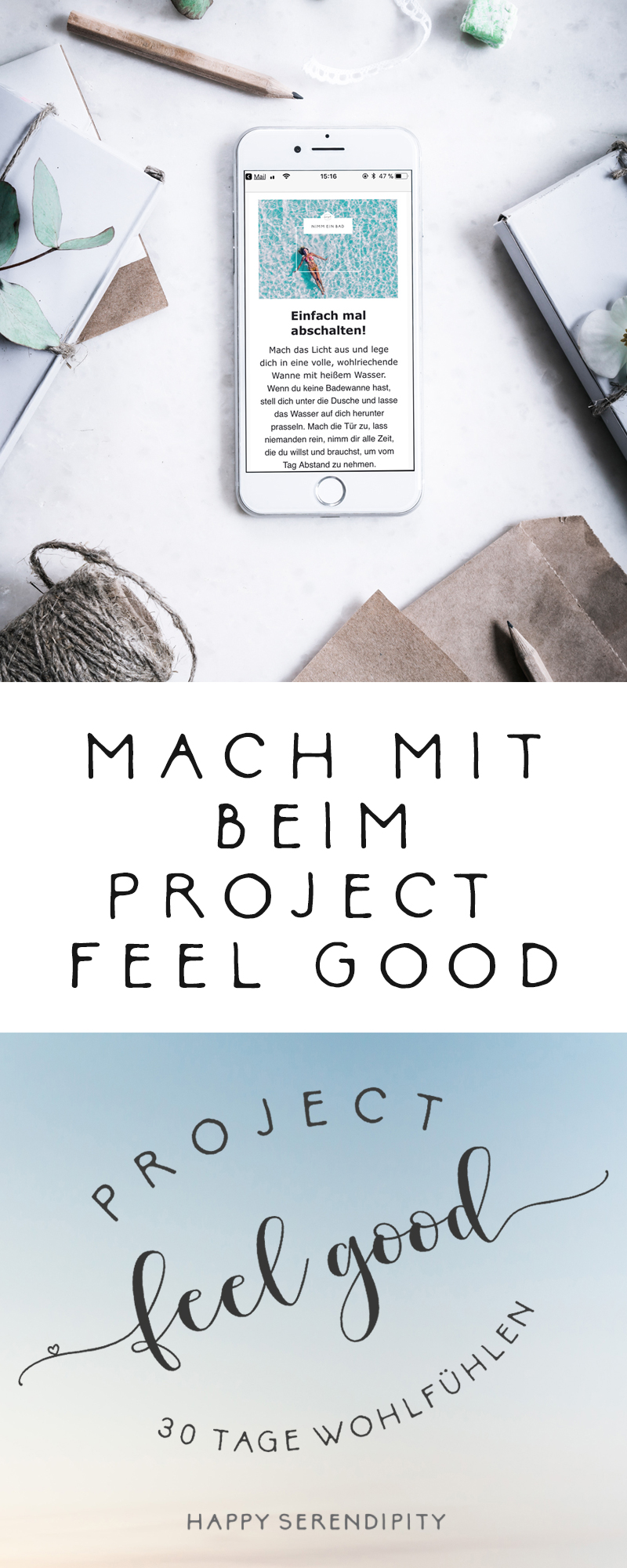 Mach mit beim Project Feel Good bei Happy Serendipity