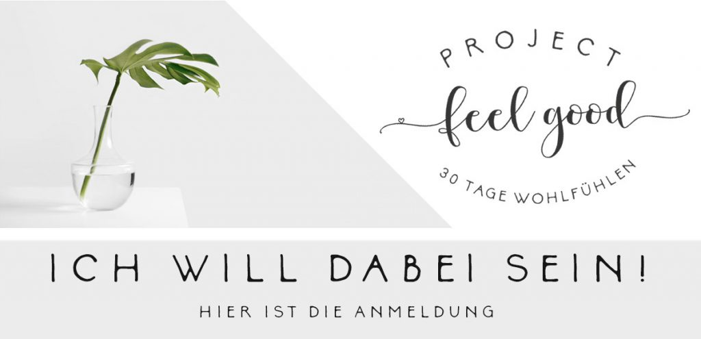 Melde dich zum Project Feel Good an
