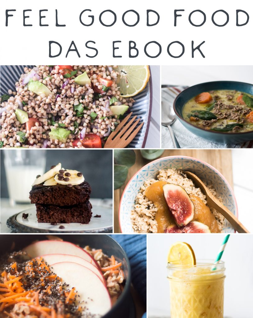 Das Feel Good Food Ebook von Happy Serendipity zum runterladen
