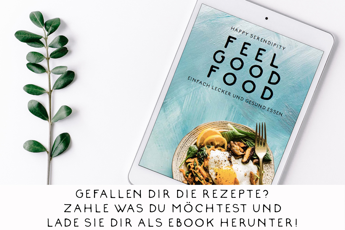 Feel Good Food - Ein Ebook von Happy Serendipity