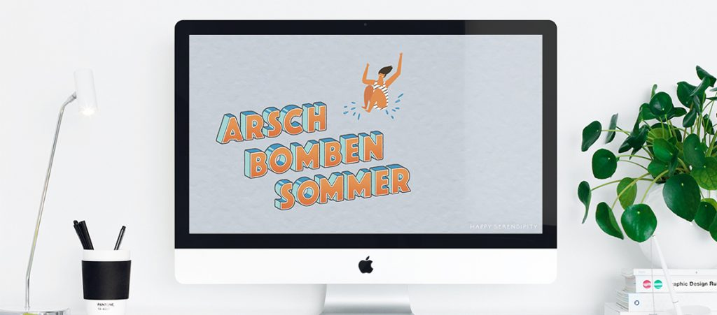 ArschBombenSommer_Happy Serendipity Desktop Wallpaper